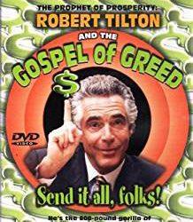 Exposed Greed Preacher Robert Tilton Is Still Fleecing Flocks for Millions