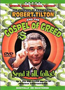 Exposed Greed Preacher Robert Tilton Is Still Fleecing Flocks for Millions